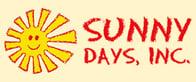 Sunny Days , INC